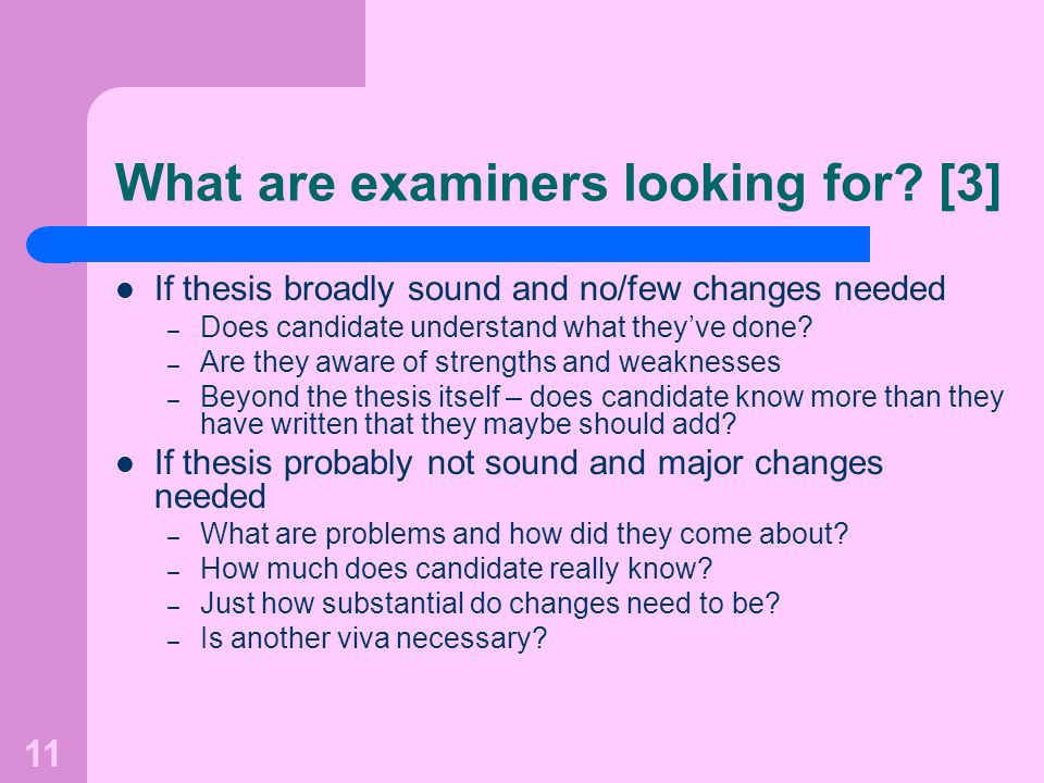 What are examiners looking for [3]